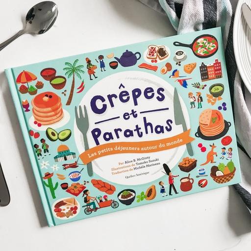 Crêpes et parathas (Québec Amérique)