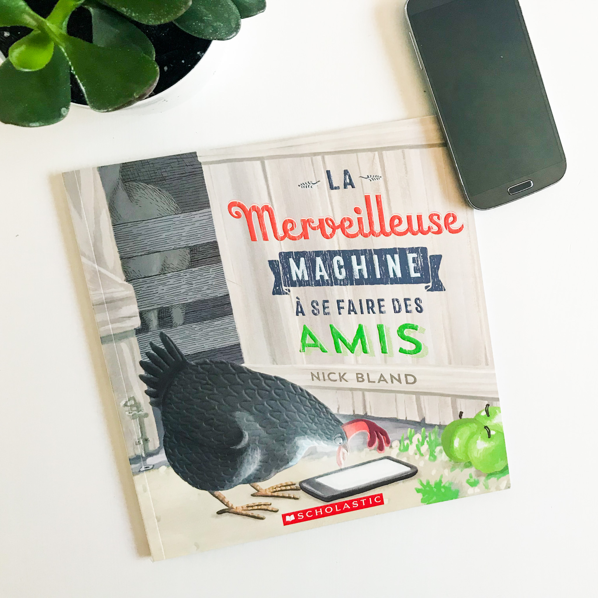 LA MERVEILLEUSE MACHINE À SE FAIRE DES AMIS (Scholastic)