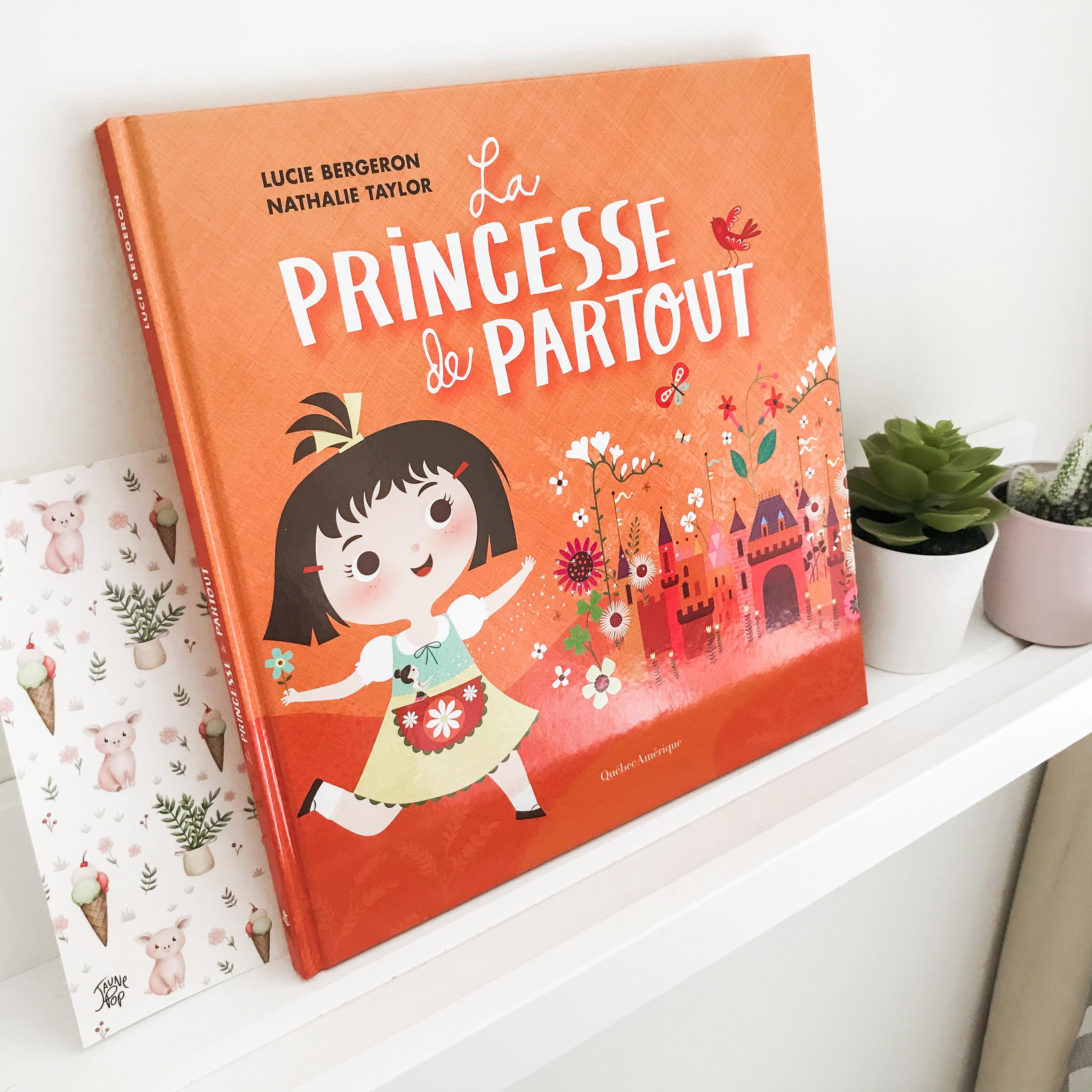 La princesse de partout (Québec Amérique – Service de presse)