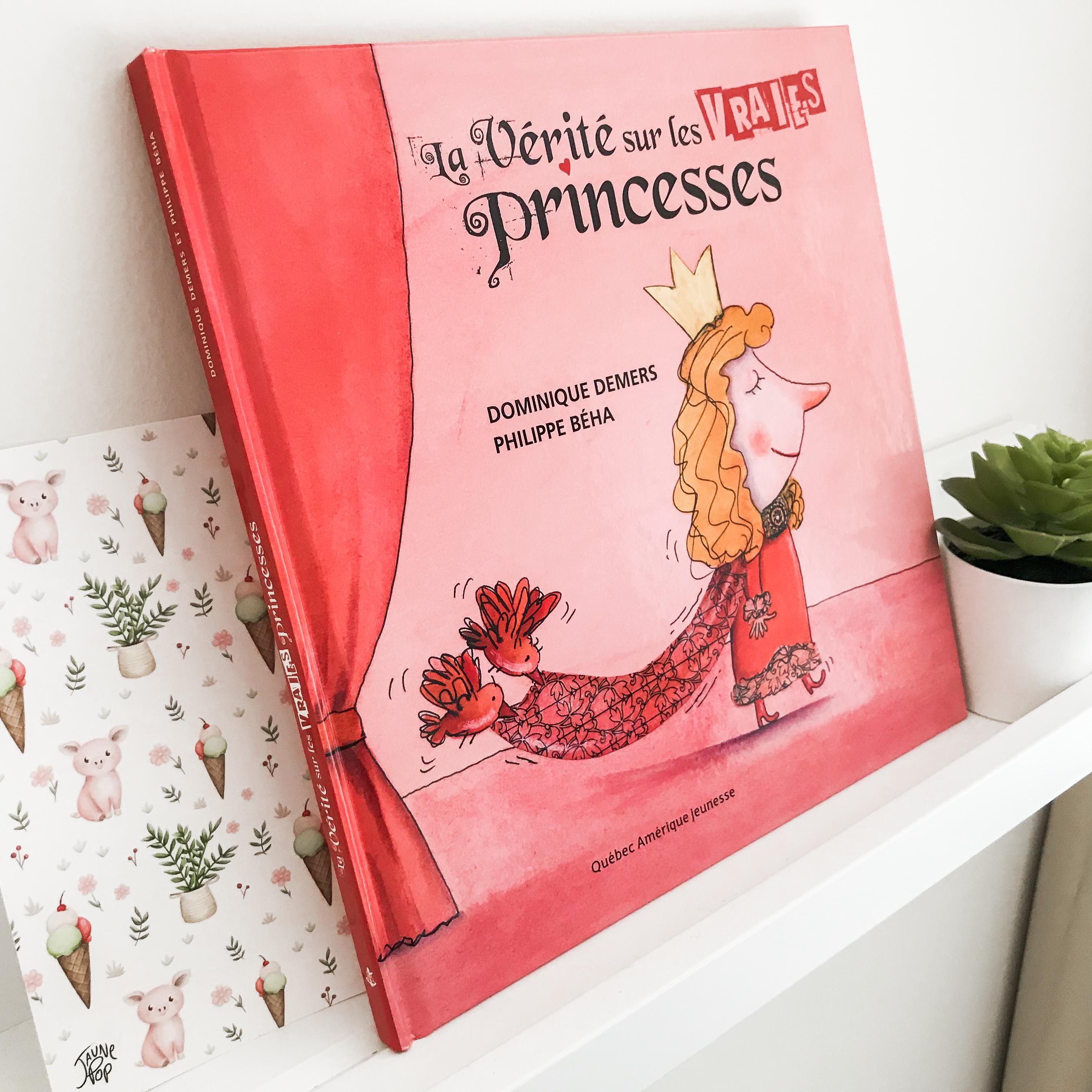 La vérité sur les vraies princesses (Québec-Amérique – Service de presse)