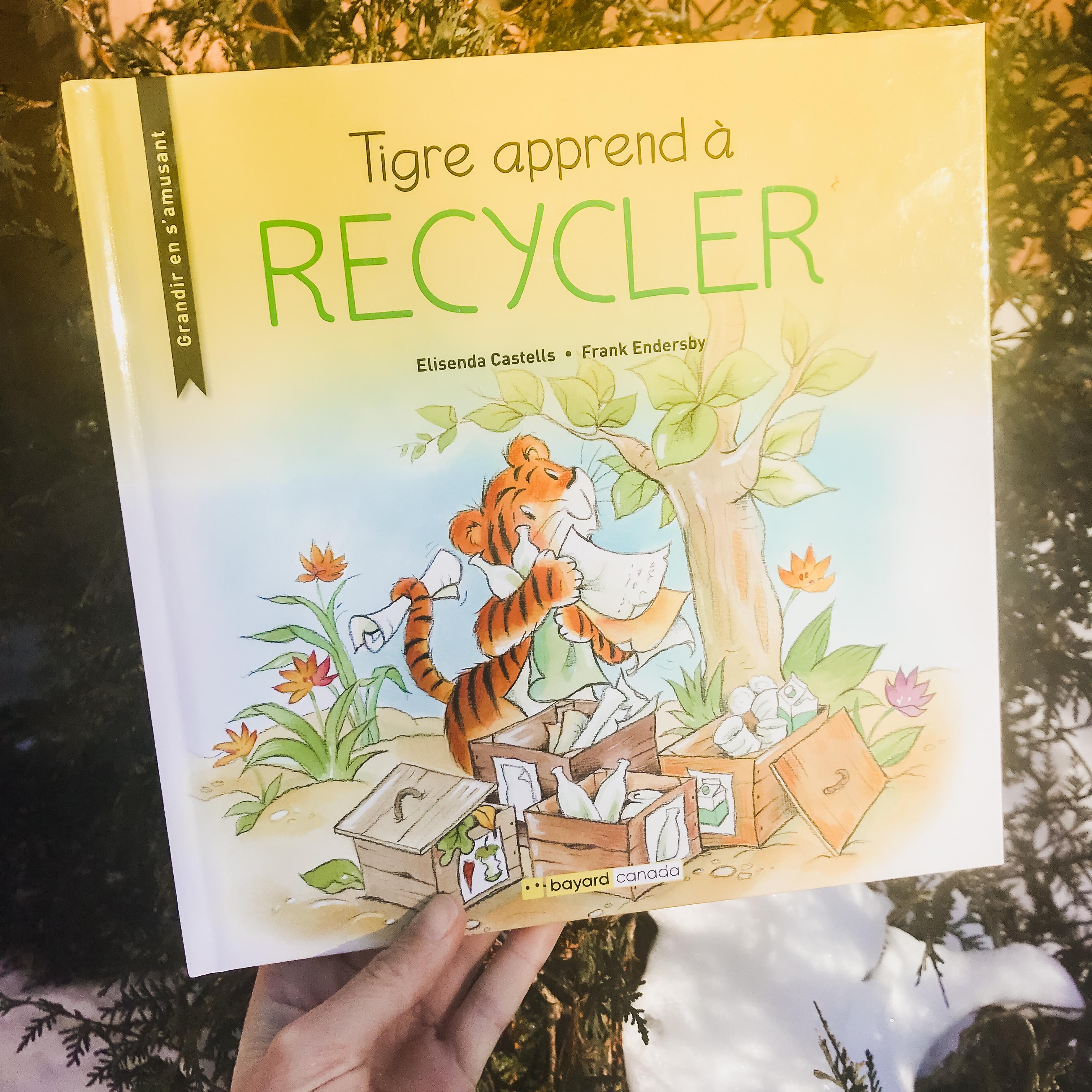 Tigre apprend à recycler (Bayard Jeunesse Canada)